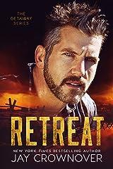 Retreat (The Getaway Series Book 1) Kindle Edition