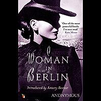 A Woman In Berlin (Virago Modern Classics Book 34) (English Edition)