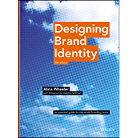 Designing Brand Identity: An Essential Guide for the Whole Branding Team
