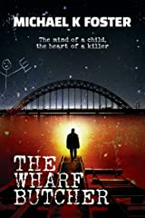The Wharf Butcher: A gripping crime thriller (DCI Jack Mason series Book 1) Kindle Edition