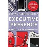 Executive Presence: The P.O.I.S.E Formula for Leadership