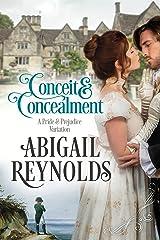 Conceit & Concealment: A Pride & Prejudice Variation Kindle Edition