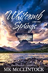 Whitcomb Springs (Western Short Story) Kindle Edition