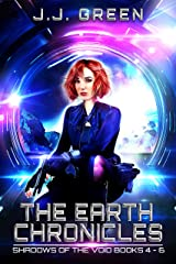 The Earth Chronicles: Shadows of the Void Space Opera Serial Box Set Books 4 - 7 Kindle Edition
