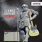 Schwaz vertont (Senior Edition)