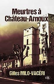 Meurtres à Château-Arnoux (38.RUE DU POLAR)