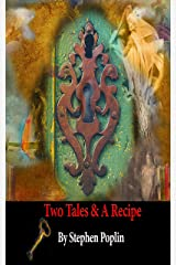 Two Tales & a Recipe (English Edition) Kindle Ausgabe