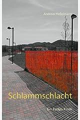 Schlammschlacht: Ein Padua-Krimi Kindle Ausgabe