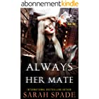 Always Her Mate: a Rejected Mates Shifter Romance (Claws and Fangs Book 2) (English Edition)