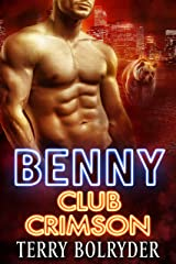 Benny (Club Crimson Book 3) Kindle Edition