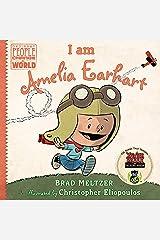 I Am Amelia Earhart (Ordinary People Change the World) Hardcover