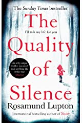 The Quality of Silence: The Richard and Judy and Sunday Times bestseller Kindle Edition