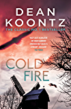 Cold Fire: An unmissable, gripping thriller from the number one bestselling author