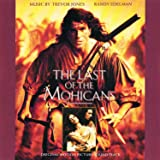 Last of the Mohicans: Original Motion Picture Soundtrack