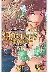 Divines, Les beautés de la mythologie classique Format Kindle