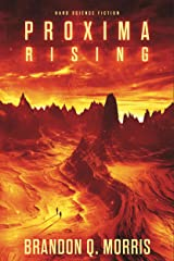 Proxima Rising: Hard Science Fiction (Proxima Trilogy Book 1) Kindle Edition