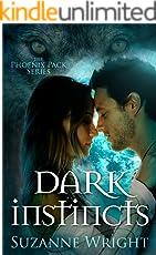 Dark Instincts (The Phoenix Pack Book 4) (English Edition)