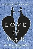 Love & War: The Alex & Eliza Trilogy: 2
