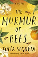 The Murmur of Bees (English Edition)