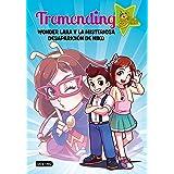 Tremending girls. Wonder Lara y la misteriosa desaparición de Niko (Youtubers infantiles)