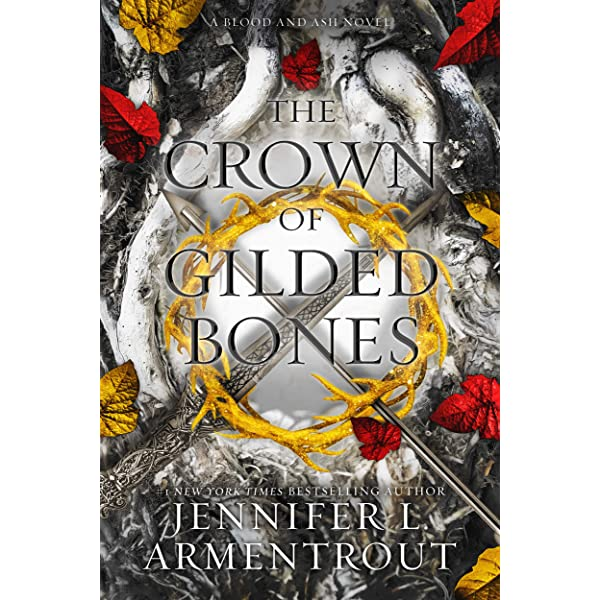 The Crown of Gilded Bones (Blood And Ash Series Book 3) eBook: Armentrout,  Jennifer L.: Amazon.in: Kindle Store