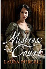 Mistress of the Court (Georgian Queens Book 2) Kindle Edition
