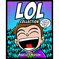 LOL Collection: Stories to Make You Laugh-Out-Loud: From the Creator of Diary of a 6th Grade Ninja