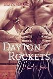 Dayton Rockets: Matt und Jules (Dayton Rockets - Band 3)