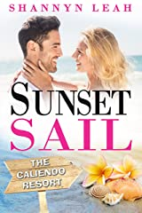 Sunset Sail (The Caliendo Resort: : A Small-Town Beach Romance Book 3) Kindle Edition
