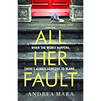 All Her Fault: The breathlessly twisty thriller that everyone is talking about