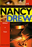 Without a Trace (Volume 1) (Nancy Drew (All New) Girl Detective)
