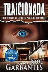 Traicionada: Un thriller de misterio y asesinos en serie (Agentes del FBI Julia Stein y Hans Freeman nº 3) Versión Kindle