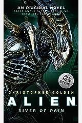 Alien: River of Pain (Novel #3) Mass Market Paperback