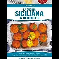 La cucina siciliana  eNewton Manuali e Guide