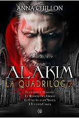 Alakim. La Quadrilogia (Alakim - Quadrilogia Vol. 5) Formato Kindle
