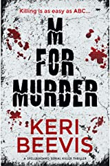 M for Murder: a spellbinding serial killer thriller Kindle Edition