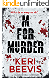 M for Murder: a spellbinding serial killer thriller