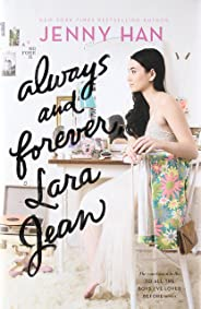 Always and Forever, Lara Jean (To All the Boys I've Loved Before, Band 3)