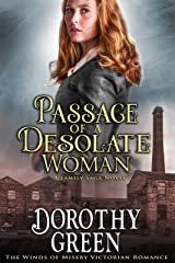 Passage Of A Desolate Woman (The Winds of Misery Victorian Romance) (A Family Saga Novel) Kindle Edition