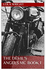 The Devil's Angels MC Book 1 Kindle Edition