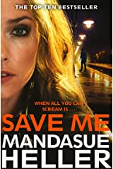 Save Me: A Gritty and Gripping Crime Thriller Kindle Edition