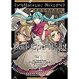 Hatsune Miku Bad End Night 1: Insane Party: Vol. 1