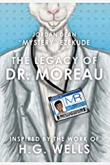 The Legacy of Dr. Moreau Kindle Edition