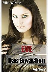 Eve: Das Erwachen Kindle Ausgabe