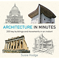 Architecture In Minutes (English Edition)