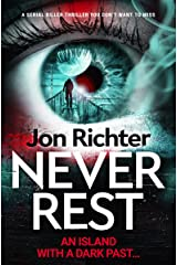 Never Rest: a serial killer thriller you don't want to miss Kindle Edition
