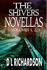 The Shivers Novellas Vol 1-3 Kindle Edition