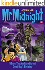 Mr Midnight #55: Where The Mad Are Buried; Dead Boy's Birthday