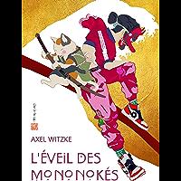 L'Éveil des Mononokés: (Livre d'Urban Fantasy Japonaise)