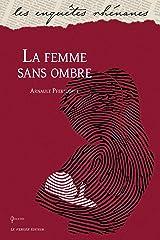 La femme sans ombre Format Kindle